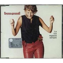 CD IRENE GRANDI-LA TUA RAGAZZA SEMPRE
