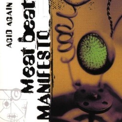 CD ACID AGAIN-MEAT BEAT MANIFESTO