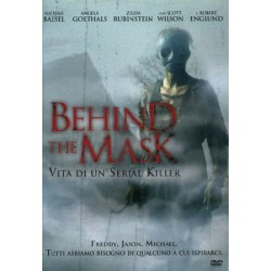 BEHIND THE MASK VITA DI UN SERIAL KILLER