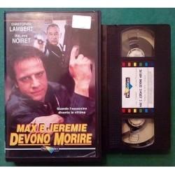 VHS MAX E JEREME DEVONO MORIRE