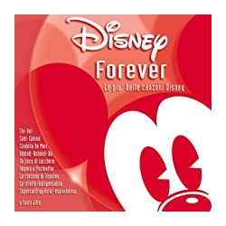 CD DISNEY FOREVER - LE PIU' BELLE CANZONI DISNEY